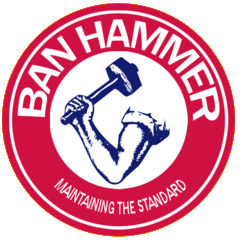 Ban Hammer maintaining standards.png